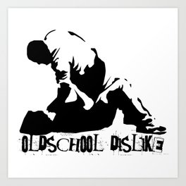 Oldschool Dislike Art Print