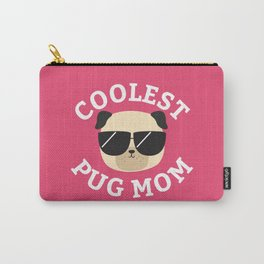 Coolest Pug Mom Carry-All Pouch
