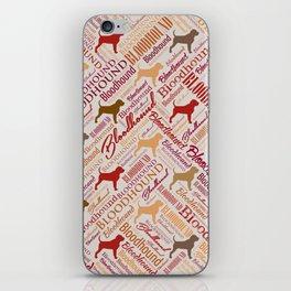 Bloodhound dog Word Art pattern iPhone Skin