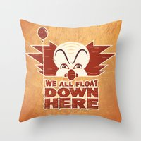 pennywise Throw Pillows featuring We All Float  by Fanboy30