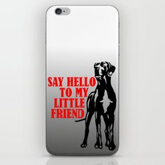 Say hello to my little Great Dane friend iPhone & iPod Skin