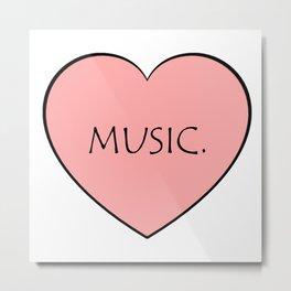 Music. Metal Print