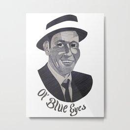 Frank Sinatra -- Ol' Blue Eyes Metal Print