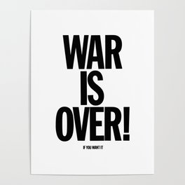 War Is Over - If You Want It -  John Lenon & Yoko Ono Poster Poster
