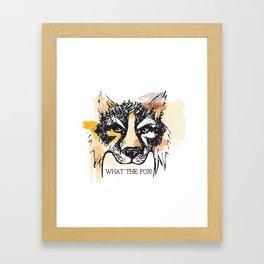 What the Fox Framed Art Print