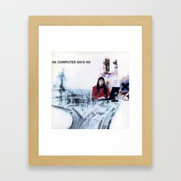 OK Computer Says No Framed Art Print