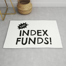 Yay Index Funds! Rug