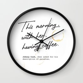 Johnny Cash Quote Wall Clock