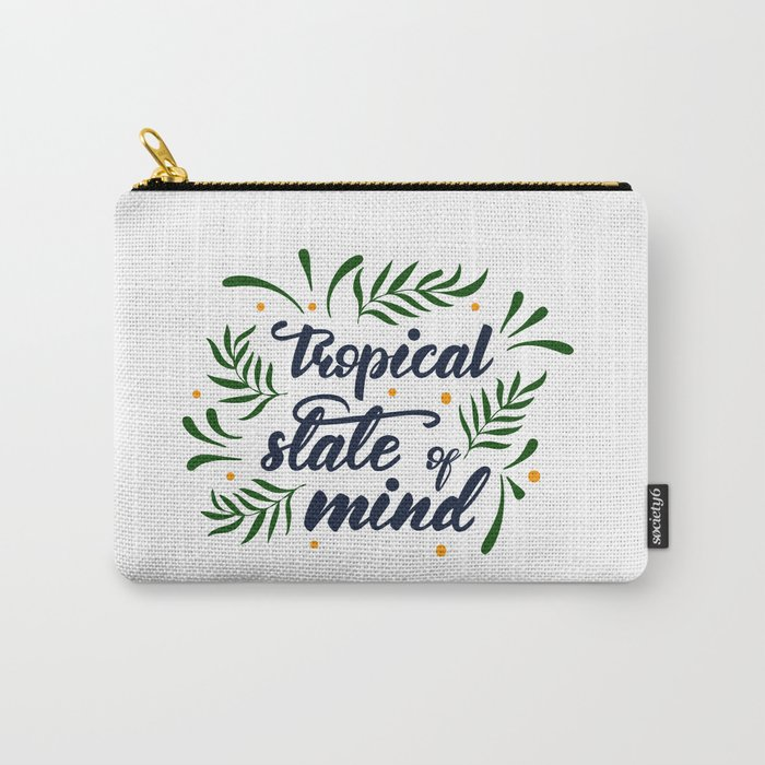 Tropical state of mind. Lettering poster Carry-All Pouch