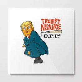 Trumpy by Nature Metal Print