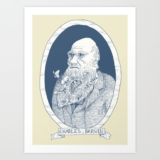 By Darwin's Beard Art Print