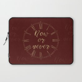 Gold and Burgundy Now or Never Inspiring Quote Laptop Sleeve