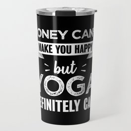 Yoga makes you happy Funny Gift Travel Mug