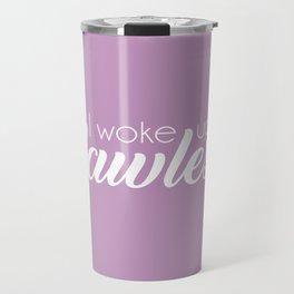 I Woke Up Flawless Typography Travel Mug