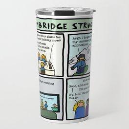 Cambridge struggles: Holidays Travel Mug