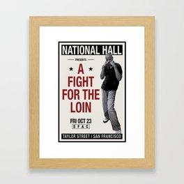 Fight for the Neighborhood - Poster 2 Framed Art Print