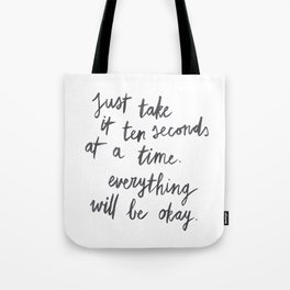 Ten Seconds At A Time Tote Bag