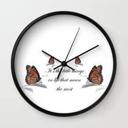 It's The Little Things In Life Wall Clock
