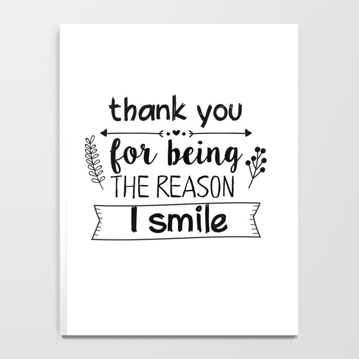Thank you for being the reason I smile Notebook