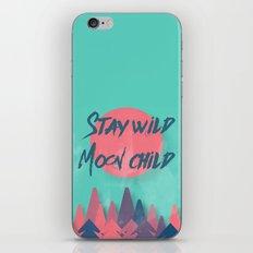 Stay wild moon child (tuscan sun) iPhone & iPod Skin
