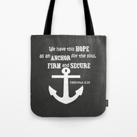 scripture Tote Bags featuring The anchor holds scripture Chalkboard Art by ShabbyShopAroundTheCorner
