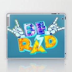Be Rad Laptop & iPad Skin