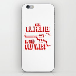 Wild West Collection Best Gunfighter Of Old West iPhone Skin