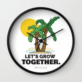 Let's Grow Together. Wall Clock