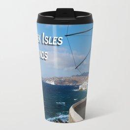 The Greek Isles - Mykonos Greece Travel Mug