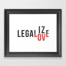 legalize love Framed Art Print