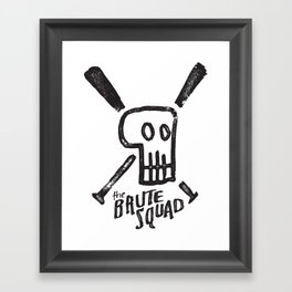 Brute Squad Framed Art Print