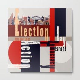 Election Day 5 Metal Print