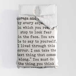 Courage, Eleanor Roosevelt Quote Comforters