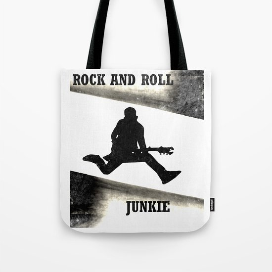 Rock and Roll Junkie Tote Bag