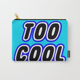 TOO COOL in Brick Font Logo Design [Alternate Colors] by Chillee Wilson Carry-All Pouch