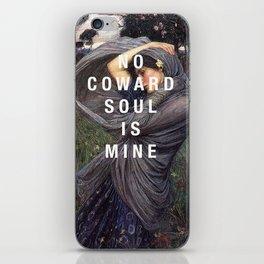 no coward soul is mine iPhone Skin