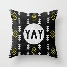 Yay Throw Pillow