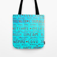 motivation Tote Bags featuring Motivation by Eileen A Art