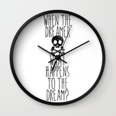 The end of dreams Wall Clock