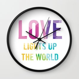 Love Lights Up The World Quote Wall Clock
