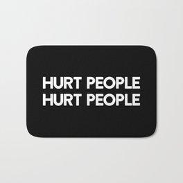 HURT PEOPLE HURT PEOPLE Bath Mat