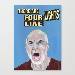 There Are Four Lights Canvas Print