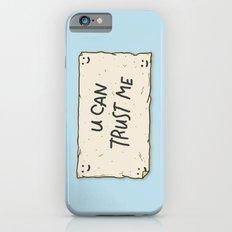 U Can Trust Me Slim Case iPhone 6s