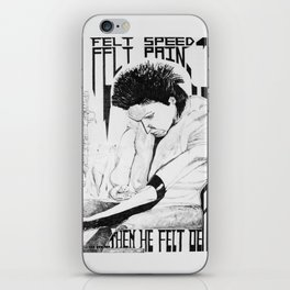 He Felt Speed iPhone Skin