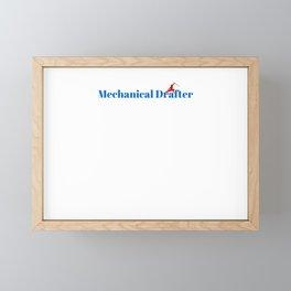 Top Mechanical Drafter Framed Mini Art Print
