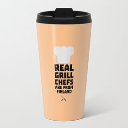 Real Grill Chefs are from Finland T-Shirt Dkwx2 Travel Mug