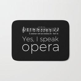 Yes, I speak opera (mezzo-soprano) Bath Mat