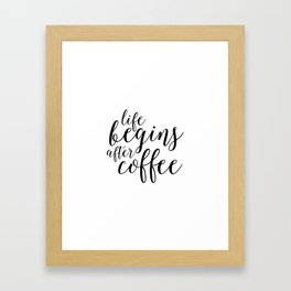 PRINTABLE Art, Life Begins After Coffee,But First coffee,Kitchen Decor,Quote prints,Typography Art Framed Art Print