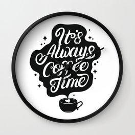 It's Always Coffee Time- Coffee Stickers Wall Clock