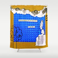 hologram Shower Curtains featuring Go On and Say It  by LadyJennD